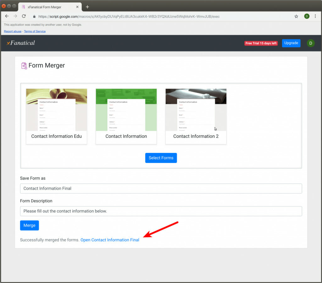 Form Merger shows you the final link of the combined forms in the interface