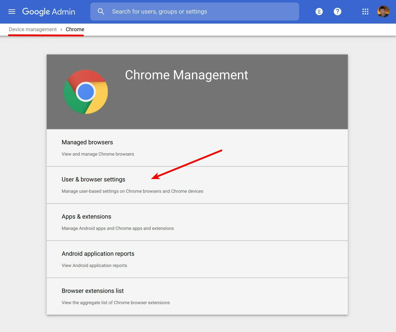 Select User & browser settings in Chrome management