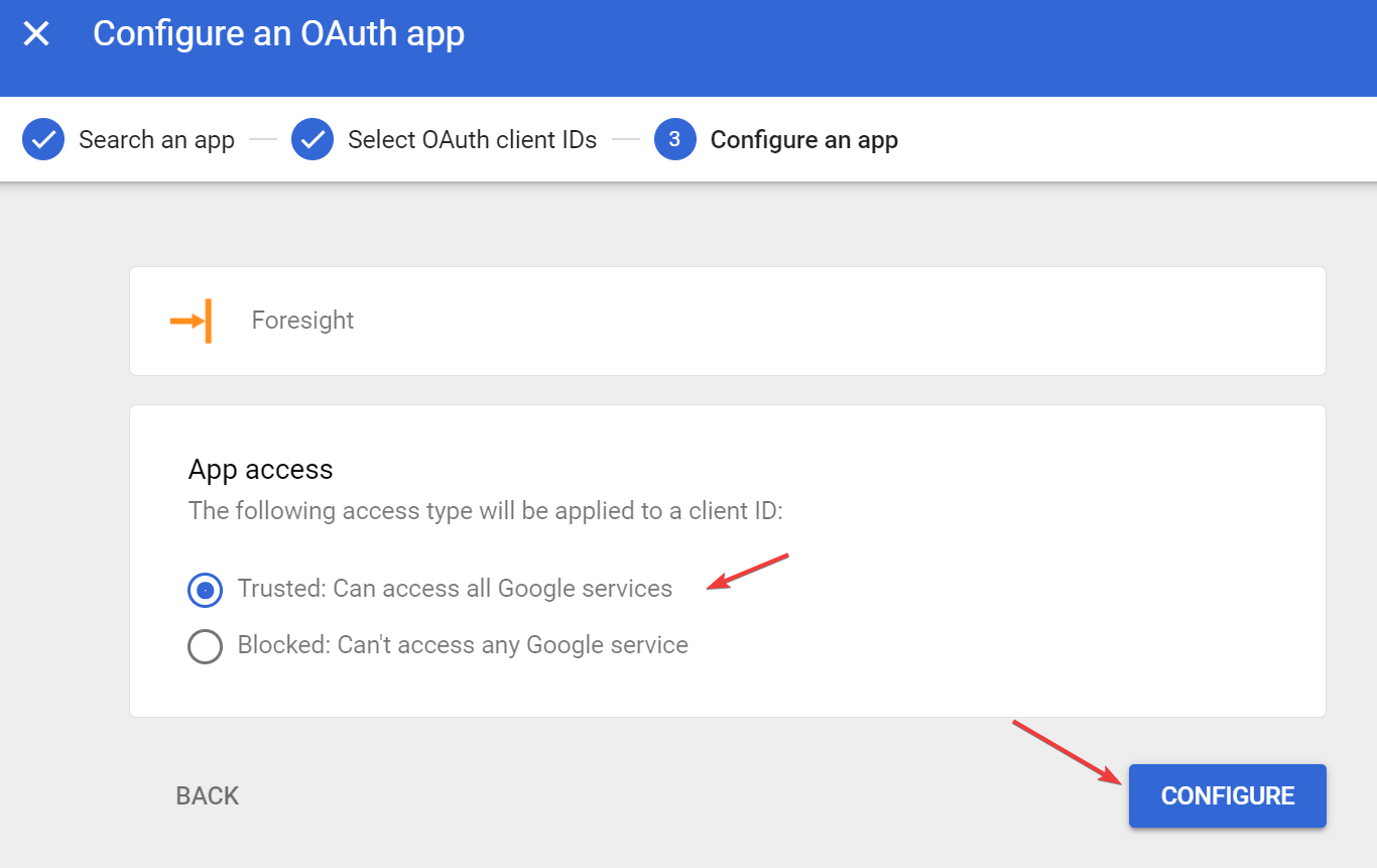 Select Trusted: Can access all Google services for Foresight